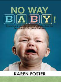 No Way Baby!